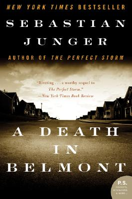 A Death in Belmont By Junger, Sebastian